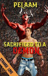 Sacrified to a Demon Pelaam