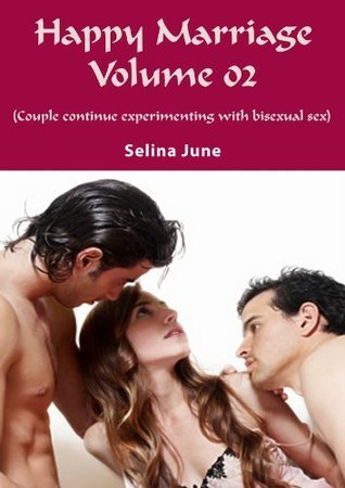 Happy Marriage Volume 02 - Couple continue experimenting with bisexual sex  by  Selena June