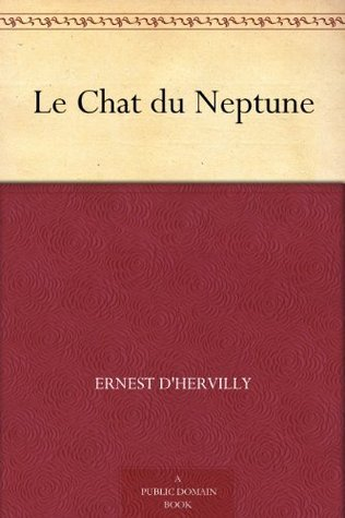 Le Chat du Neptune  by  Ernest dHervilly