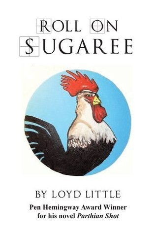 Roll On Sugaree Loyd Little