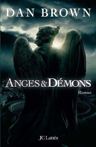 Anges et démons  by  J.C. Lattès