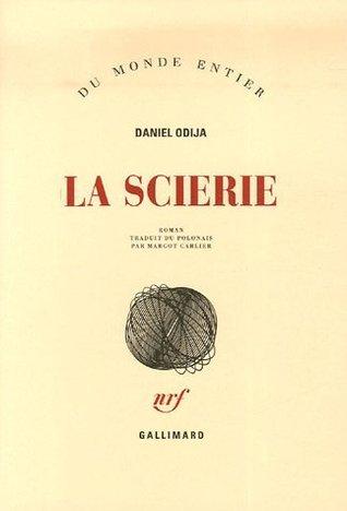 La scierie  by  Daniel Odija