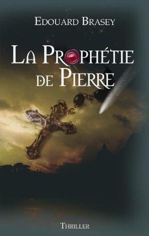 La Prophétie de Pierre, extrait Edouard Brasey