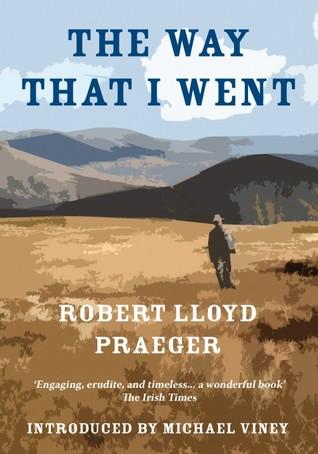 The Way That I Went Robert Lloyd Praeger