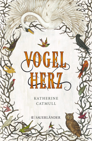 Vogelherz  by  Katherine Catmull