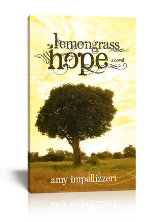 Lemongrass Hope  by  Amy Impellizzeri