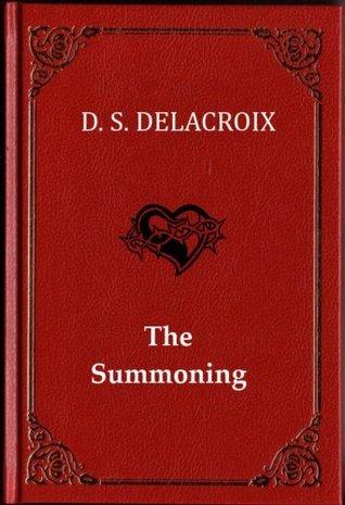 The Summoning D S Delacroix