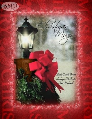 Christmas Magic  by  Linda Carroll-Bradd