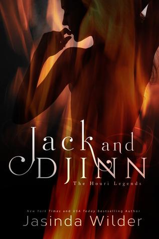 Jack and Djinn (The Houri Legends, #1) Jasinda Wilder
