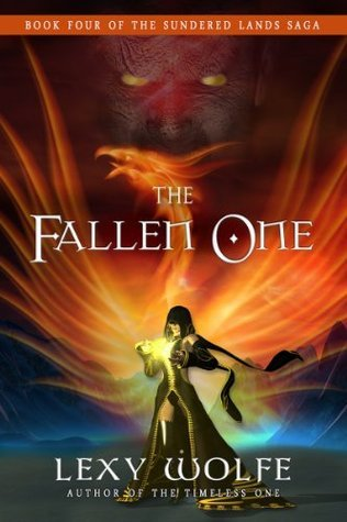 The Fallen One (The Sundered Lands Saga)  by  Lexy Wolfe