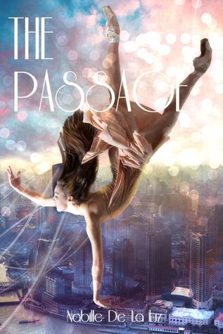 The Passage (Beyond Two Worlds #1)  by  Nabille De La Luz