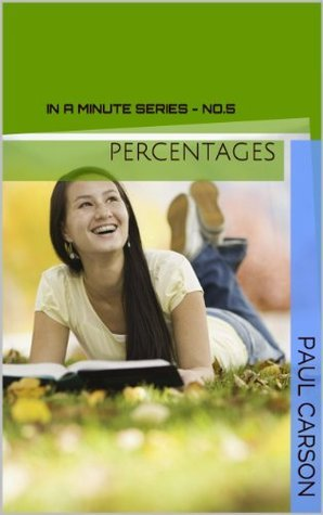 Percentages - In A Minute (In A Minute Series)  by  Paul Carson