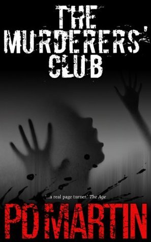 The Murderers Club (Sophie Anderson #2)  by  P.D. Martin