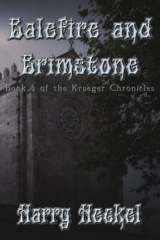 Balefire and Brimstone  by  Harry Heckel