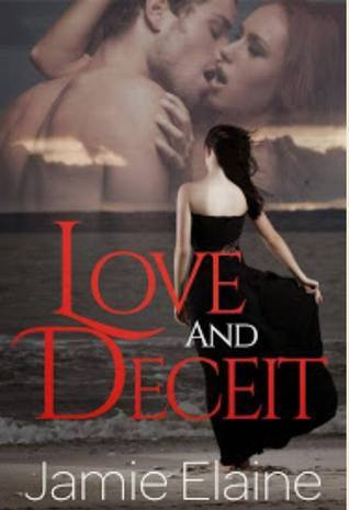 Love and Deceit Book ONe Jamie Elaine