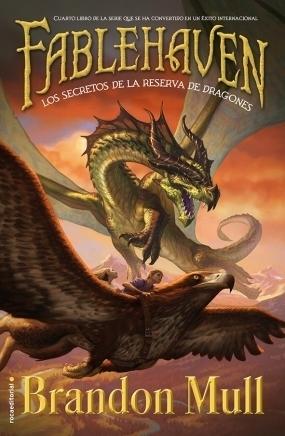 Los secretos de la reserva de dragones (Fablehaven, #4)  by  Brandon Mull