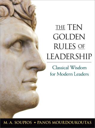 Tien gulden regels  by  Michael A. Soupios