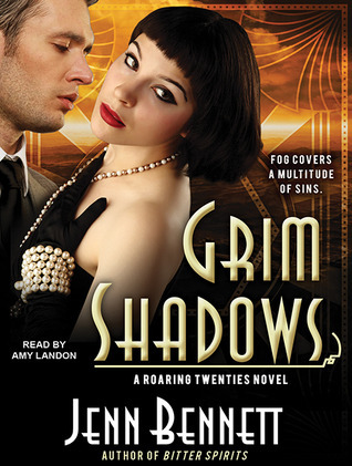 Grim Shadows (Roaring Twenties, #2) Jenn Bennett