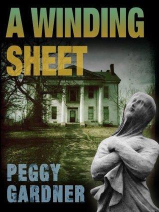 A Winding Sheet Peggy Gardner