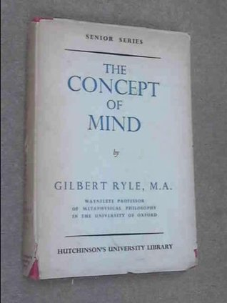 Concept of Mind. Gilbert Ryle