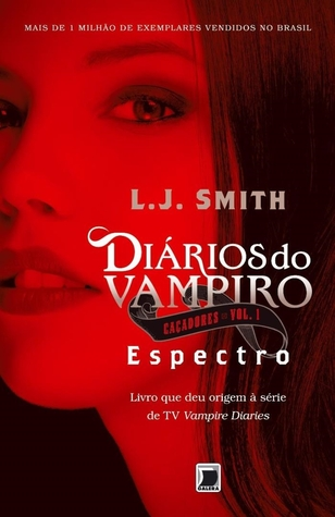 Espectro (The Vampire Diaries: The Hunters, #1)  by  L.J. Smith