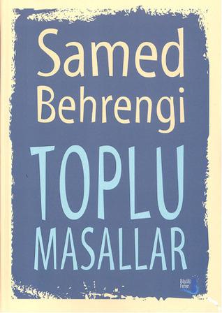 Toplu Masallar  by  Samad Behrangi