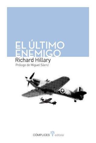 El último enemigo  by  Richard Hillary