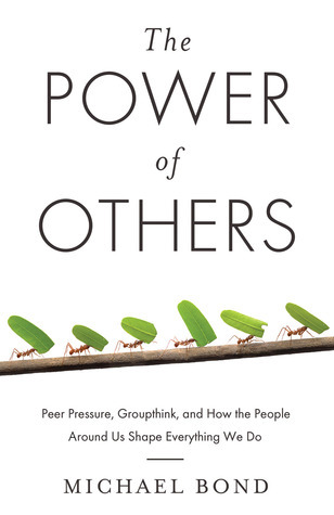 The Power of Others Michael Shaw Bond