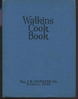 Watkins Cook Book The J.R. Watkins Company