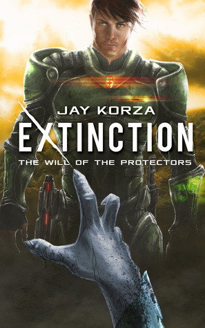 Extinction: The Will of the Protectors Jay Korza