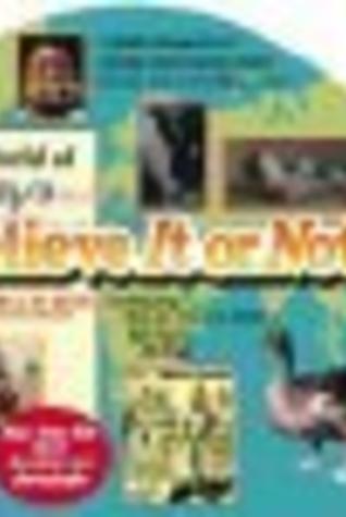The World of Ripleys Believe it or Not!: Volume 2 Julie Mooney