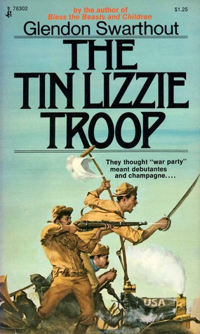 The Tin Lizzie Troop  by  Glendon Swarthout