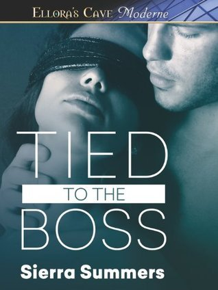 Tied to the Boss Sierra Summers