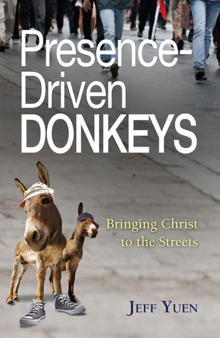 Presence-Driven Donkeys Jeff Yuen