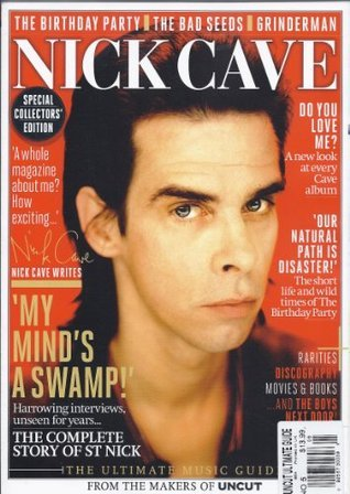 Ultimate Music Guide #5-Nick Cave (From the Makers of Uncut  by  Allan Jones