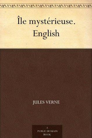 Île mystérieuse. English Jules Verne