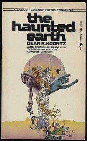 The haunted earth (Lancer books)  by  Dean R. Koontz