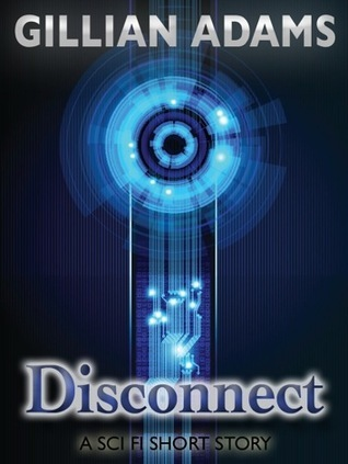Disconnect  by  Gillian  Adams