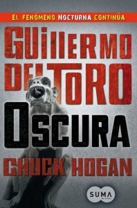 Oscura (The Strain Trilogy #2)  by  Guillermo del Toro