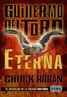 Eterna (The Strain Trilogy #3) Guillermo del Toro
