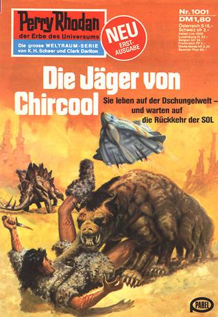 Perry Rhodan 1001: Die Jäger von Chircool Marianne Sydow