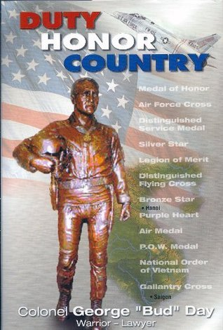 Duty Honor Country  by  George Day