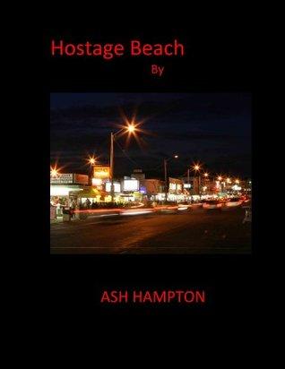 Hostage Beach Ash Hampton