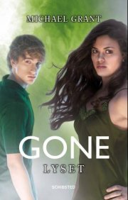 Lyset (Gone, #6)  by  Michael  Grant