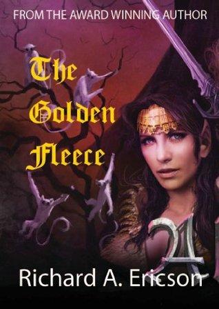 The Golden Fleece - a short story: The Dead Path Chronicles Richard A. Ericson
