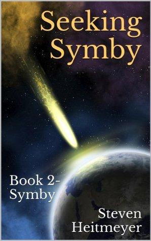 Seeking Symby: Book 2- Symby Steven Heitmeyer