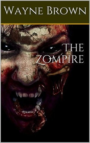 The Zompire  by  Wayne Brown