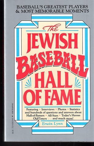 The Jewish Baseball Hall of Fame Erwin Lynn
