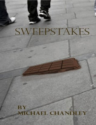 Sweepstakes  by  Michael Chandley
