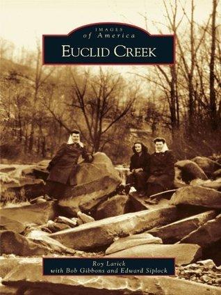 Euclid Creek  by  Roy Larick